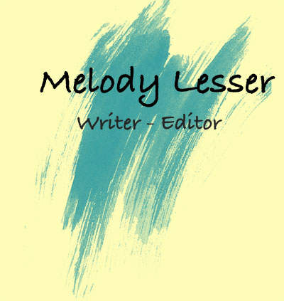 Melody Lesser | Writer - Editor
